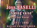 Joss BASELLI Swing Valse TF1