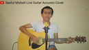 Cover Dan Sheila On 7 by Saeful Misbah Live Guitar Acoustic Cover