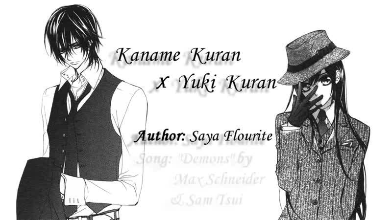 SayaFlourite - Kaname x Yuki - Demons (Max Schneider, Sam Tsui)