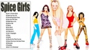 Spice Girls Greatest Hits - Best Of Spice Girls Full Album