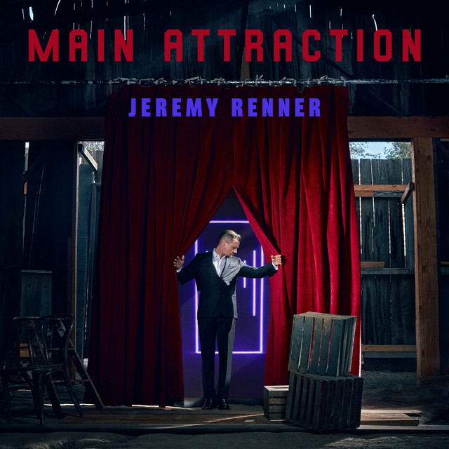 Jeremy Renner - Main Attraction (Single)