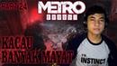 Kacau Banyak Mayat Gameplay METRO EXODUS INDONESIA PART 24