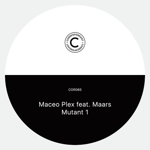 Maceo Plex альбом Mutant 1
