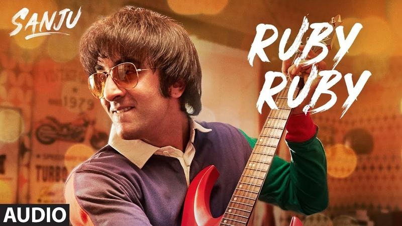 SANJU Ruby Ruby Full Audio Song Ranbir Kapoor AR Rahman Rajkumar Hirani
