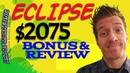 Eclipse Review 🤑 $2075 Bonus 🤑 Jono Armstrong 🤑 Brendan Mace 🤑