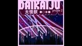 Daikaiju - Phase 2 (Full Album 2010)
