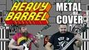 Heavy Barrel Medley (Metal Cover)