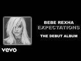 Bebe Rexha - Expectations (Album)