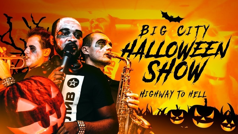 Big City HALLOWEEN Show - ACDC «Highway to Hell» (cover)