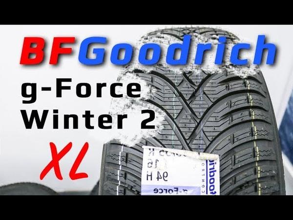 BFGoodrich g Force Winter 2 Обзор