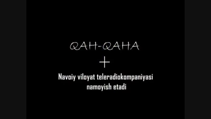 Qah Qaha - Qilmish qidirmish 2015