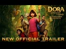 Dora and the Lost City of Gold 2019 - New Official Trailer - Paramount Pictures