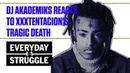DJ Akademiks Kanye West J Cole and More Tribute XXXTentacion Everyday Struggle