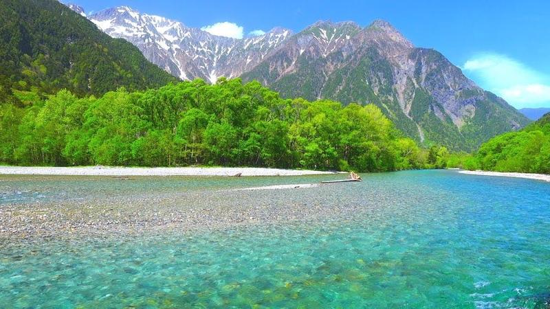 4k 絶景 癒し自然映像 「新緑の上高地 梓川と穂高連峰」5月下旬 信州松本 Japan