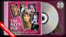 The 80s Pop Flash Back Anos 80 - CD Digital Completo p2018 HQ
