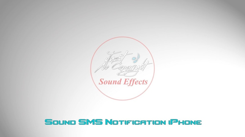 Sound SMS Notification iPhone Sound Effects Phones Communication