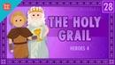 Galahad, Perceval, and the Holy Grail: Crash Course World Mythology 28