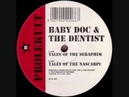 Baby Doc The Dentist - Tales Of The Seraphim