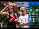 Italian Beatbox Championship 2018 |Mad Twinz|