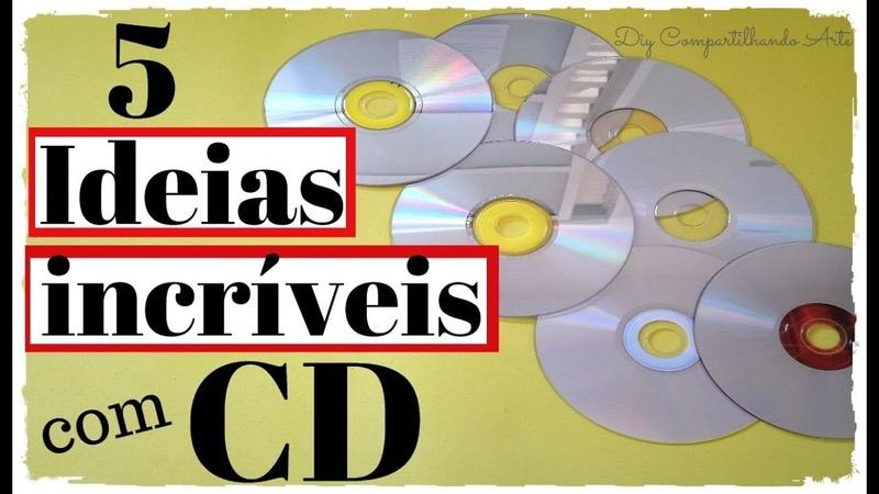 5 DIYs COM CD: IDEIAS INCRÍVEIS DE ARTESANATOS COM CD VELHOS Compartilhando Arte