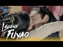 Legend of Fuyao EP31 Steamy Kiss Eng Sub
