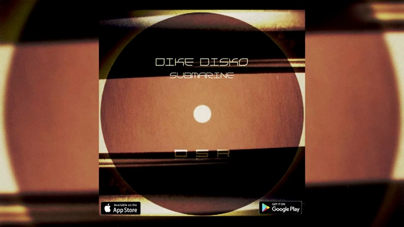 Dike Disko - Submarine (Original Mix) [Dirty Stuff Records]