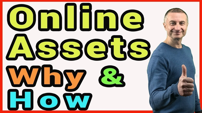 Why You Need Assets To Make Money Online And How To Build Them