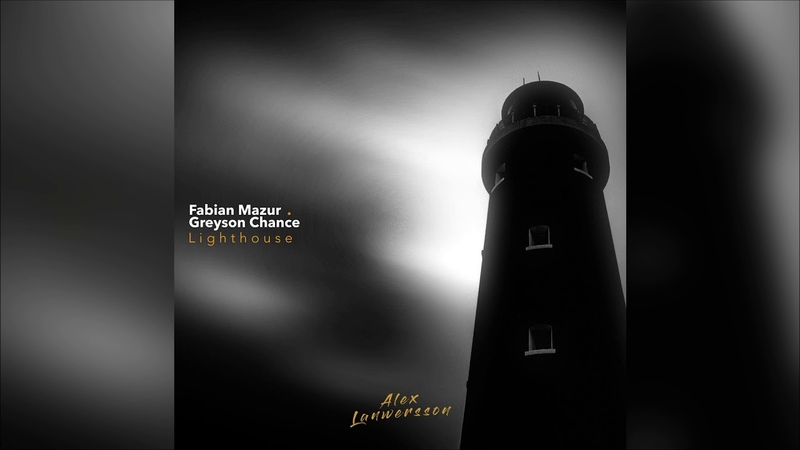 Fabian Mazur Greyson Chance Lighthouse Alex Lanwersson Remix Audio