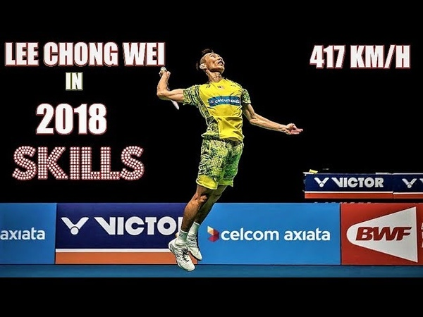 Lee Chong Wei in 2018 ● The fastest smasher with amazing skills of Badminton