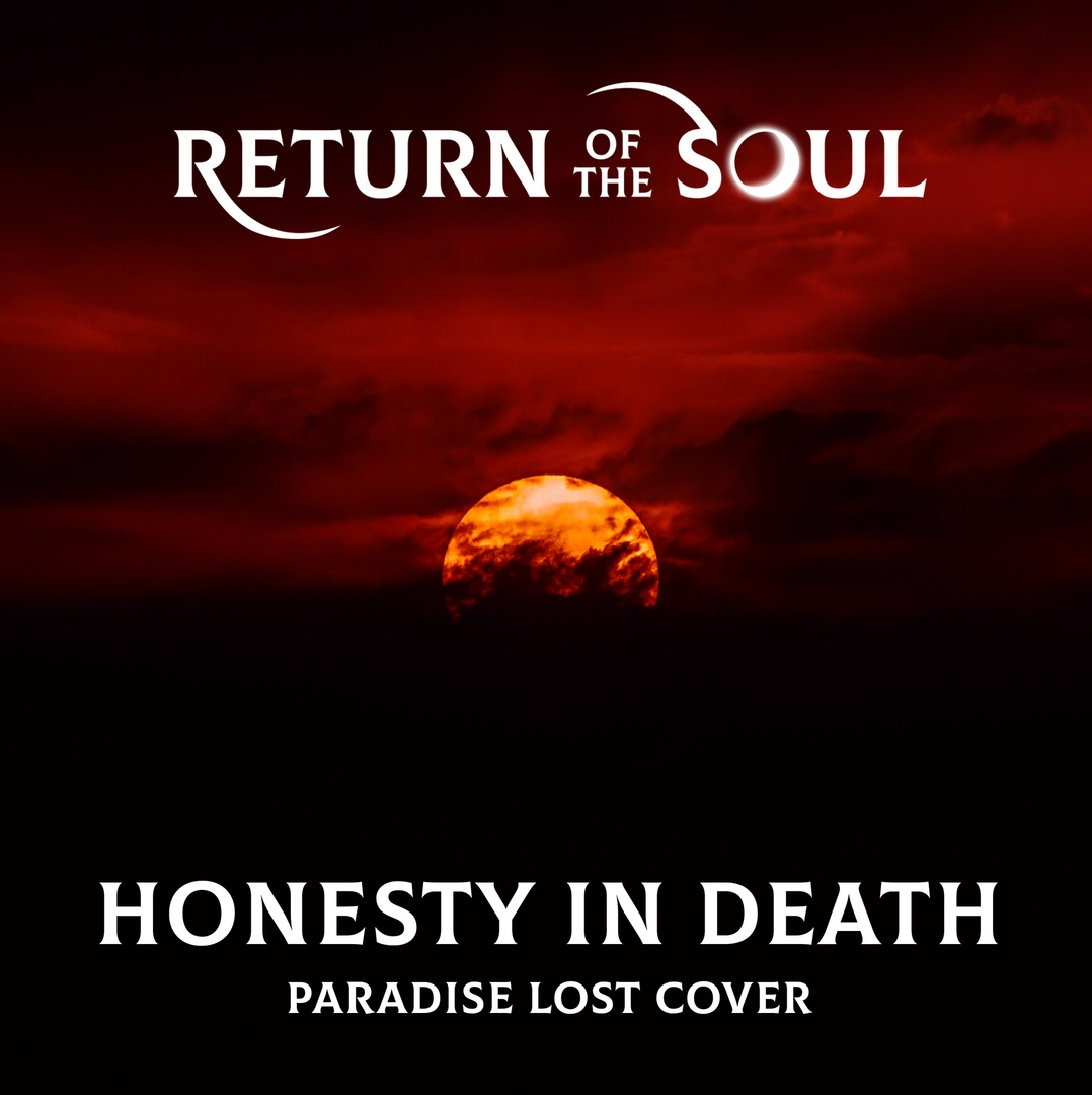 Return Of The Soul - Honesty In Death (Single)