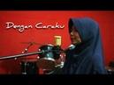 Dengan Caraku - Cover by Rijal Pelangi ft. Yuli Anggraeni