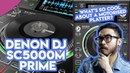 The Denon DJ SC5000M Prime Is Here! Our Thoughts