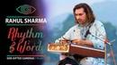 Pandit Rahul Sharma Santoor play Instrumental Rhythm Words God Gifted Sharma