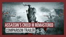 Assassin's Creed III Remastered: Comparison Trailer