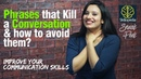What Killed my conversation? Communication Skills Public speaking Training