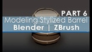 Modeling Stylized Barrel - Blender | ZBrush - Part 6