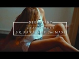 Grandtheft - Square one (feat Max) Deeppoint.tr #enjoymusic