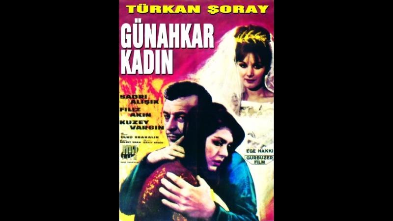 Günahkar Kadın - Türk Filmi
