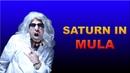 Saturn in Mula Nakshatra