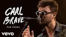 Carl Brave - Pub Crawl Live Vevo Official Performance