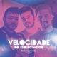 Fred & Gustavo & Luan Santana - Velocidade do Esquecimento