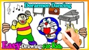How to Draw Doraemon Dancing Coloring Pages | Painting For Toddlers And Drawing For Kids 260
