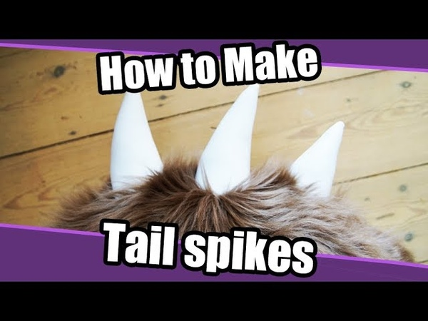 Tutorial 29 Tail Spikes for Fursuits