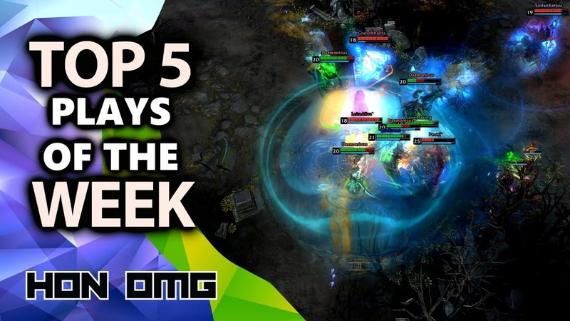 HoN OMG | Top 5 Plays of The Week / Funny moments | July 9th 2019
