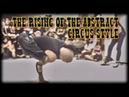 THE RISING OF THE ABSTRACT CIRCUS STYLE Lost Styles 3 feat Alex Nomak Merez Law Freakshow