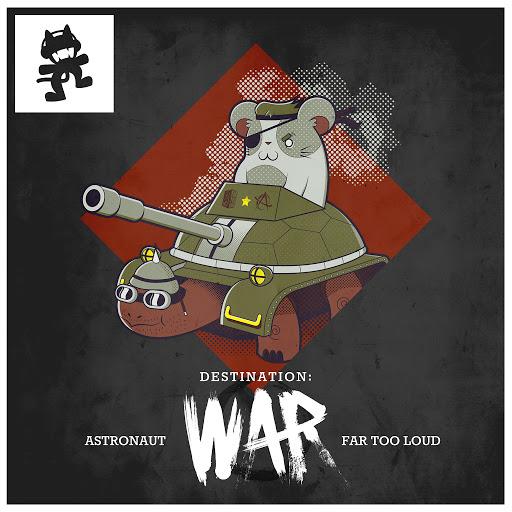 Far Too Loud альбом Destination: War