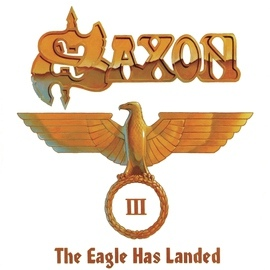 Saxon альбом The Eagle Has Landed Pt. III (Live)