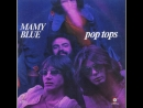 Pop Tops Mamy Blue 1971 High Quality