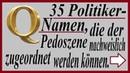 35 Politiker Namen, die der Pedo Szene nachweislich zugeordnet werden können