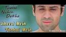 Bheed Mein Tanhai Mein - Tumsa Nahin Dekha (2004) Full Video Song *HD*